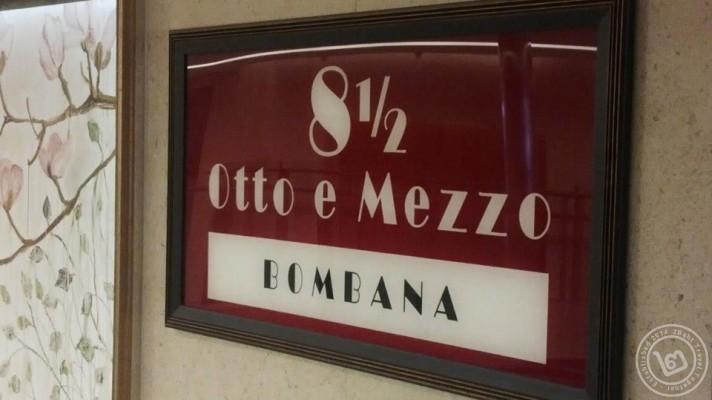 ป้ายหน้าร้าน 8 1/2 Otto e Mezzo Bombana